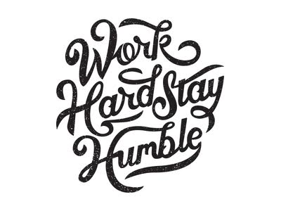 Work hard stay humble Logo